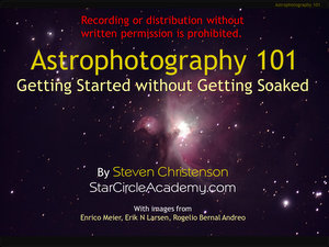 Astrophotography 101: Getting Started NOTES