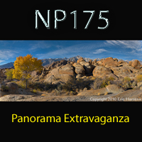 Webinar - NP175: Panorama Extravaganza with Eric Harness